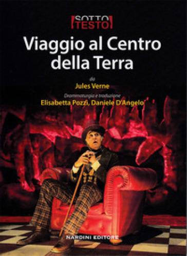 Viaggio al centro della terra da Jules Verne - Elisabetta Pozzi | Thecosgala.com