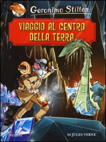 Viaggio al centro della terra da Jules Verne - Geronimo Stilton | Rochesterscifianimecon.com