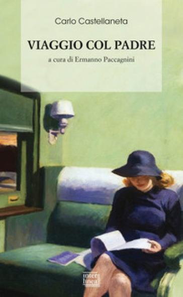 Viaggio col padre - Carlo Castellaneta |