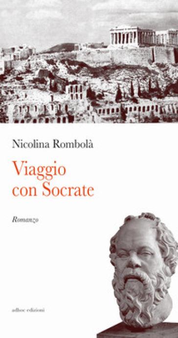 Viaggio con Socrate - Nicotina Rombolà | Kritjur.org