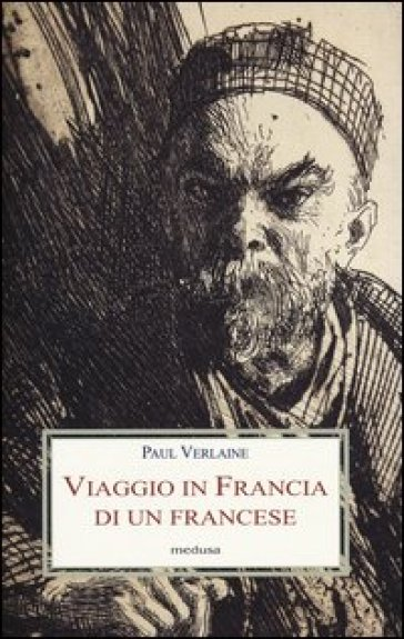 Viaggio in Francia di un francese - Paul Verlaine | Kritjur.org