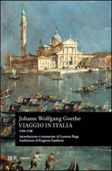 Viaggio in Italia (1786-1788) - Johann Wolfgang Goethe |