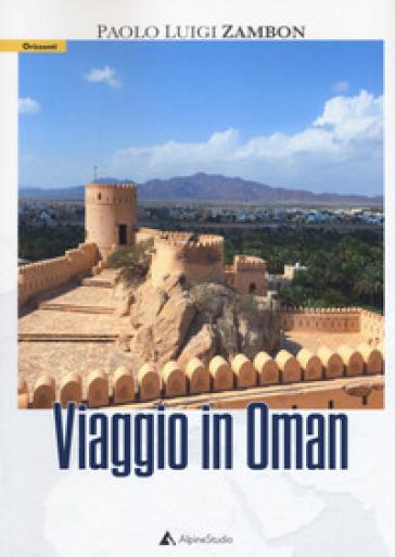 Viaggio in Oman - Paolo Luigi Zambon pdf epub