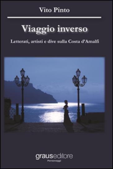 Viaggio inverso - Vito Pinto  