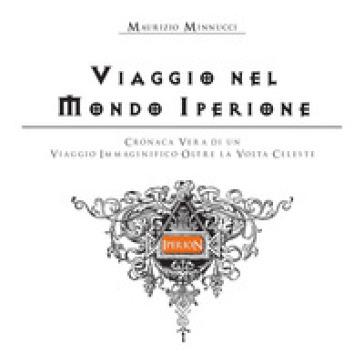 Viaggio nel Mondo Iperione - Maurizio Minnucci | Kritjur.org