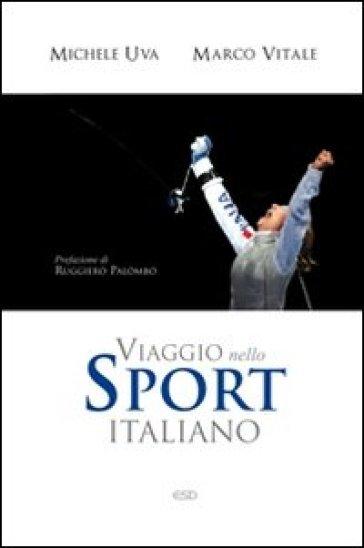 Viaggio nello sport italiano - Michele Uva | Thecosgala.com