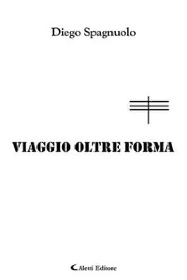 Viaggio oltre forma - Diego Spagnuolo | Thecosgala.com