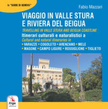 Viaggio in valle Stura e riviera del Beigua-Travelling in valle Stura Beigua. Ediz. bilingue - Fabio Mazzari   Rochesterscifianimecon.com