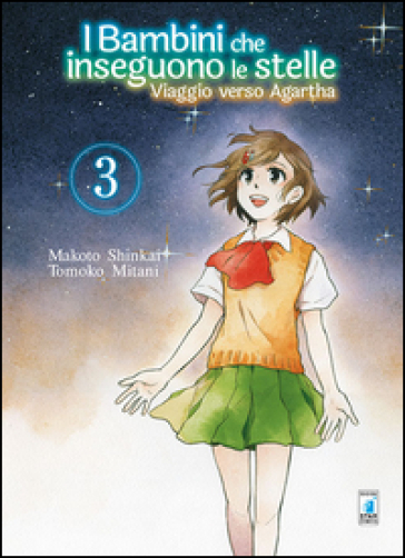 Viaggio verso Agartha. I bambini che inseguono le stelle. 3. - Makoto Shinkai |
