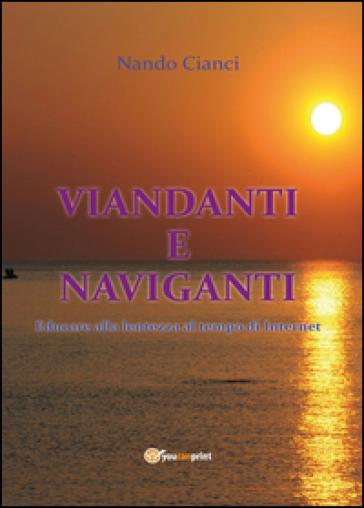 Viandanti e naviganti - Nando Cianci |
