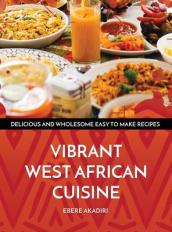 Vibrant West African Cuisine