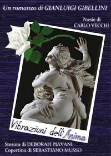 Vibrazioni dell'anima - Gianluigi Gibellini | Kritjur.org