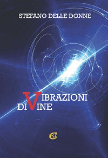 Vibrazioni divine - Stefano Delle Donne |