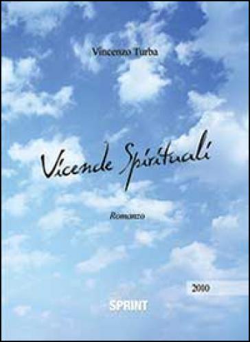 Vicende spirituali - Vincenzo Turba  
