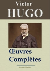 Victor Hugo : Oeuvres complètes