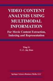 Video Content Analysis Using Multimodal Information