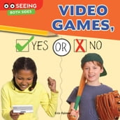 Video Games, Yes or No