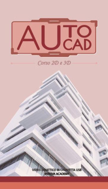 Videocorso di Autocad 2D e 3D. Video didattico su supporto usb