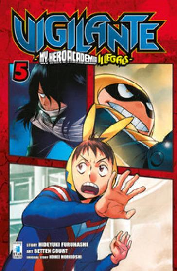 Vigilante. My Hero Academia illegals. 5. - Kohei Horikoshi | Thecosgala.com