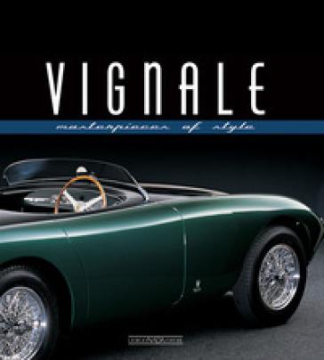 Vignale. Masterpieces of style - L. Greggio | Thecosgala.com