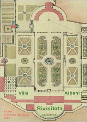 Villa Albani rivisitata - Armando Malagodi | Thecosgala.com