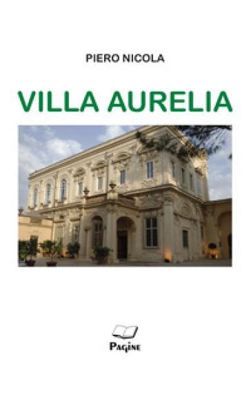 Villa Aurelia - Piero Nicola | Kritjur.org