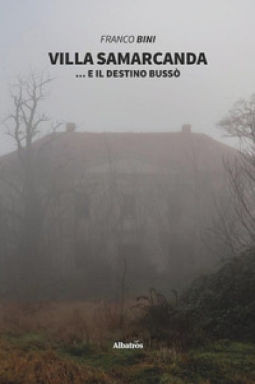 Villa Samarcanda - Franco Bini |