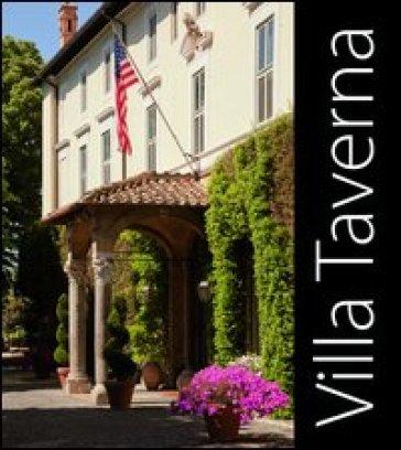 Villa Taverna. Ediz. italiana e inglese - Ingrid Rowland  