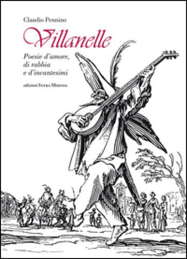 Villanelle. Poesie d'amore, di rabbia e d'incantesimi - Claudio Pennino | Kritjur.org