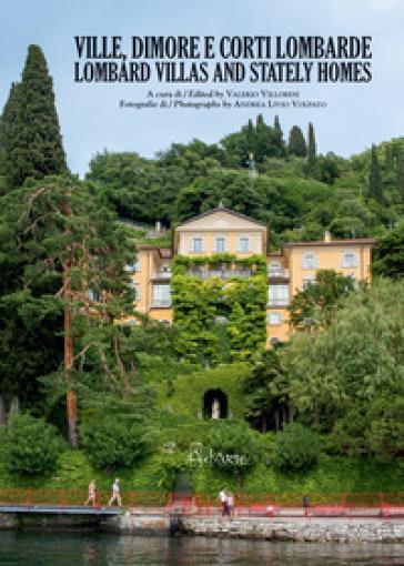 Ville, dimore e corti lombarde. Ediz. italiana e inglese - Valerio Villoresi |