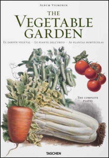Vilmorin, vegetable garden. Ediz. italiana, spagnola e portoghese