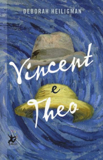 Vincent e Theo - Deborah Heiligman |