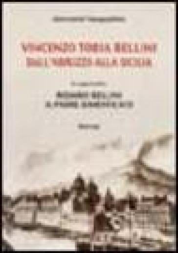 Vincenzo Tobia Bellini. Dall'Abruzzo alla Sicilia - Giovanni Pasqualino   Rochesterscifianimecon.com
