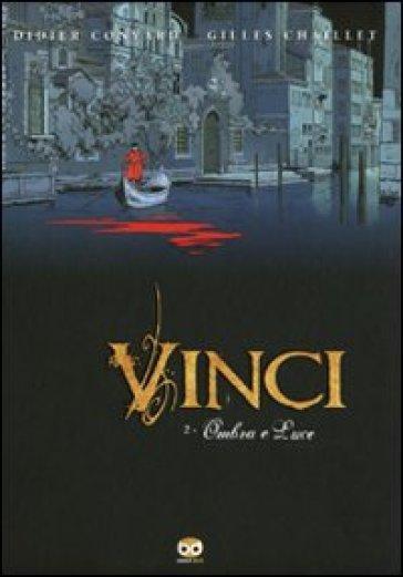 Vinci. 2: Ombre e luci - Gilles Chaillet   Jonathanterrington.com