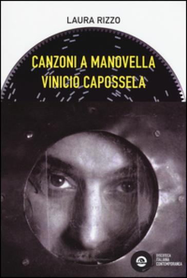 Vinicio Capossela. Canzoni a manovella - Laura Rizzo | Thecosgala.com