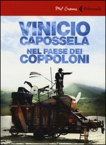 Vinicio Capossela. Nel paese dei coppoloni. DVD. Con libro - Stefano Obino pdf epub