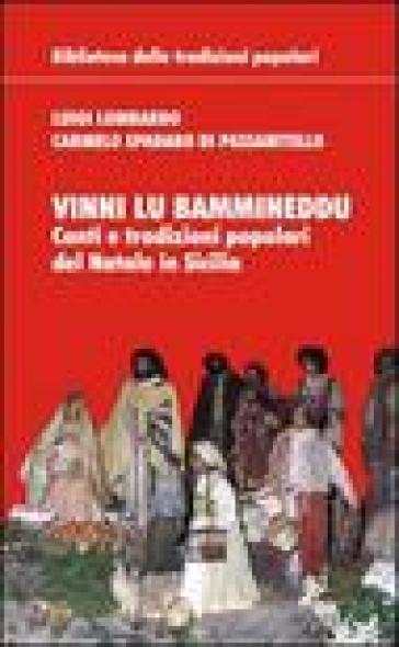 Vinni lu bammineddu. Canti e tradizioni popolari del Natale in Sicilia - Luigi Lombardo |