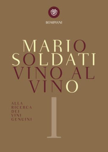 Vino al vino - Mario Soldati | Ericsfund.org