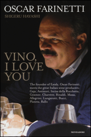 Vino, I love you. Ediz. inglese