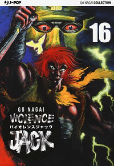 Violence Jack. Ultimate edition. 16. - Go Nagai   Rochesterscifianimecon.com