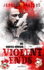 Violent Ends - Die Kartell-Königin