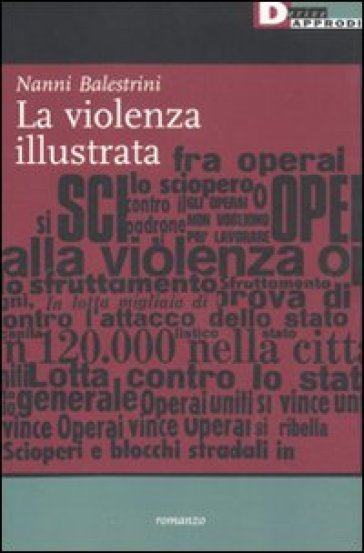 Violenza illustrata (La) - Nanni Balestrini | Kritjur.org