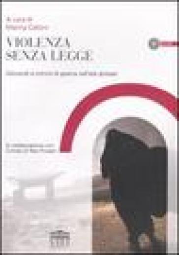 Violenza senza legge. Genocidi e crimini di guerra nell'età globale. Con CD-ROM - M. Calloni | Jonathanterrington.com