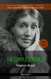 Virginia Woolf: The Complete Novels + A Room of One s Own