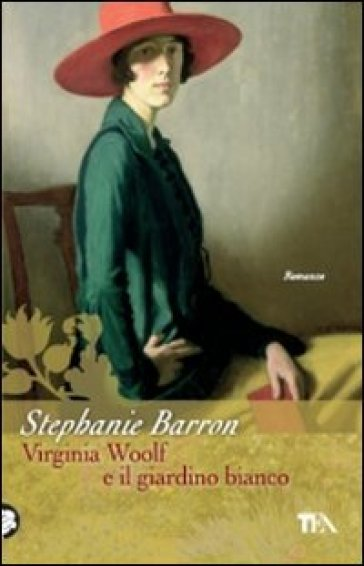 Virginia Woolf e il giardino bianco - Stephanie Barron |