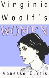 Virginia Woolf s Women