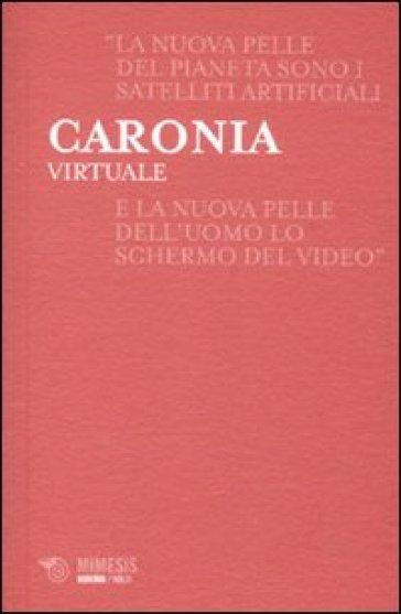 Virtuale - Antonio Caronia  