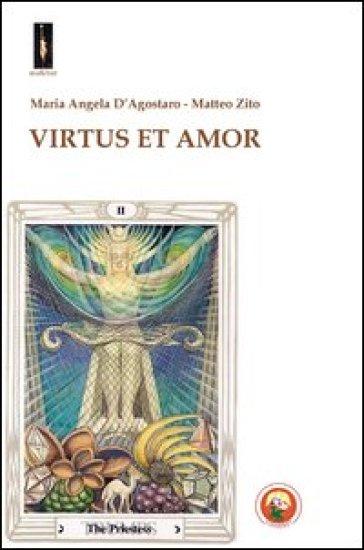 Virtus et amor - M. Angela D'Agostaro | Kritjur.org