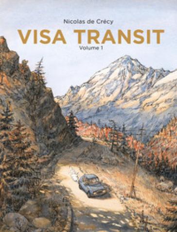Visa transit. 1. - Nicolas De Crécy | Jonathanterrington.com