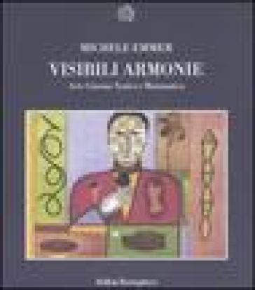 Visibili armonie. Arte, cinema, teatro e matematica - Michele Emmer pdf epub